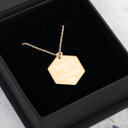 Love's a Gamble Engraved Hexagon Necklace