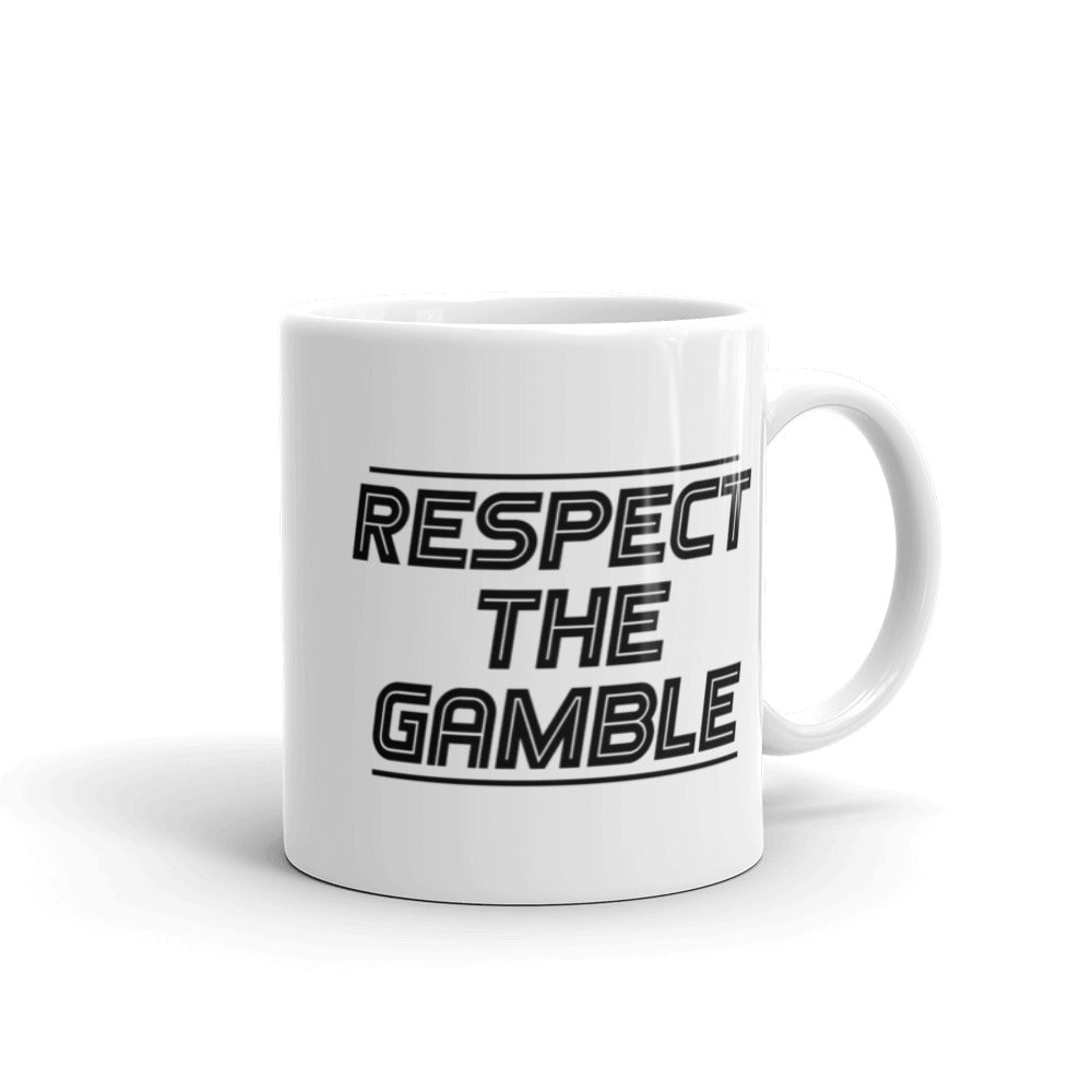 Respect the Gamble Coffee Mug