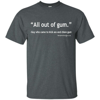All Out Of Gum Dark T-shirt
