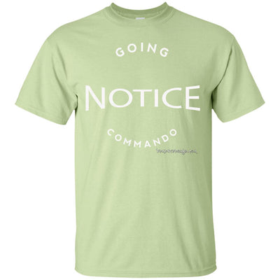 Notice Going Commando Dark T-shirts