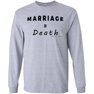 Marriage Death Long Sleeve Light T-shirts
