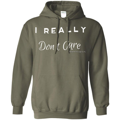 I Really Don't Care Hoodies