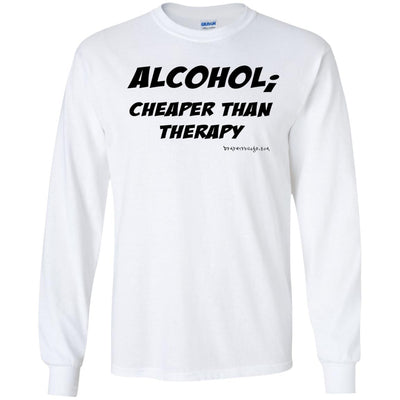 Alcohol Cheaper Than Therapy Long Sleeve Light T-shirts