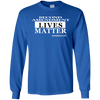 2nd Amendment Lives Matter Long Sleeve T-Shirt