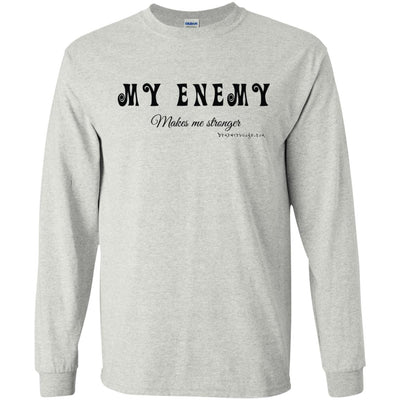 My Enemy Makes Me Stronger Long Sleeve Light T-shirts