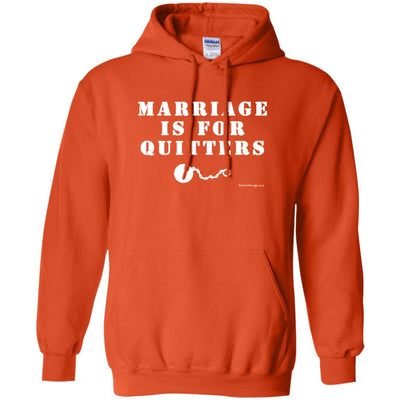 Marriage Is For Quitters Hoodies
