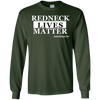 REDNECK LIVES MATTER LONG SLEEVE T-Shirt