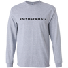 #MSDSTRONG LONG SLEEVE T-Shirt