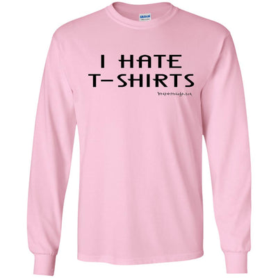 I Hate T-shirts Long Sleeve Light T-shirts