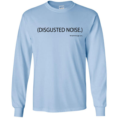 DISGUSTED NOISE Long Sleeve Light T-Shirts