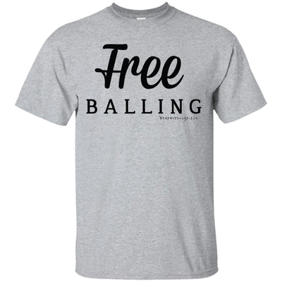 Free Balling Light T-shirts