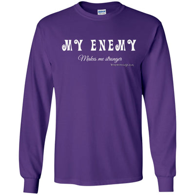 My Enemy Makes Me Stronger Long Sleeve Dark T-shirts
