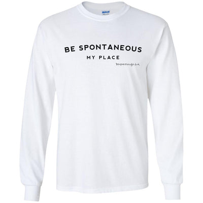 Be Spontaneous My Place Long Sleeve Light T-shirts