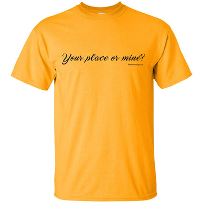 Your Place Or Mine Light T-shirts