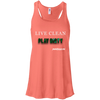 Live Clean Play Dirty Flowy Racerback Tank