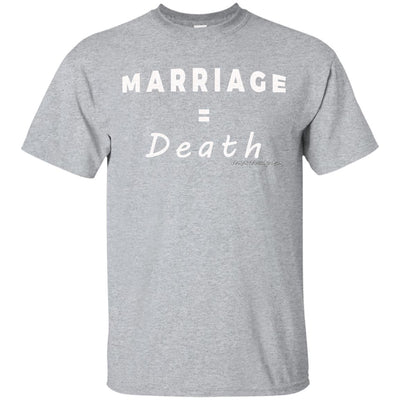 Marriage = Death Dark T-shirts