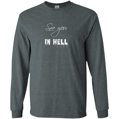 See You In Hell Long Sleeve Dark T-shirts