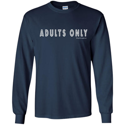 Adults Only Long Sleeve Dark T-shirts