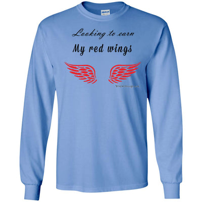 Looking To Earn My Red Wings Long Sleeve Light T-shirts