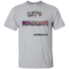 Let's Misbehave Short Sleeve T-Shirt