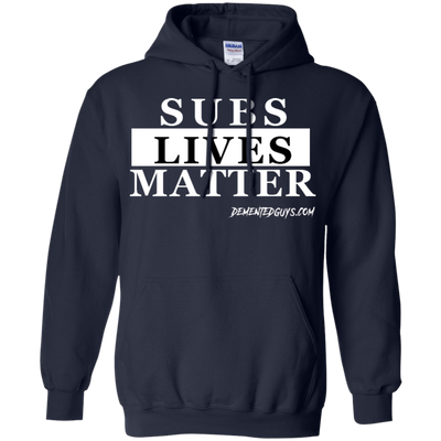 SUBS LIVES MATTER Pullover Hoodie 8 oz.
