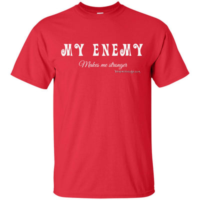 My Enemy Makes me Stronger Dark T-shirts