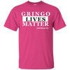 GRINGO LIVES MATTER SHORT SLEEVE T-Shirt