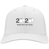 Twill Cap 2020 When Shit Got Real