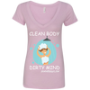 Clean Body Dirty Mind Deep V-Neck T-Shirt