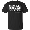 CRACKER LIVES MATTER SHORT SLEEVE T-Shirt