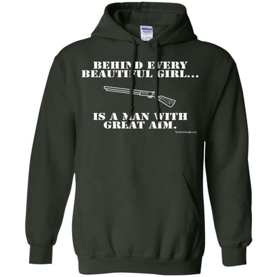 Behind Every Beautiful Girl Is A Man With Great Aim Hoodies