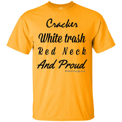 Cracker White Trash Red Neck Proud Light T-shirts