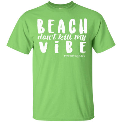 Beach Don't Kill My Vibe Dark T-shirts