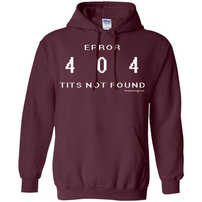Error 404 Tits Not Found Hoodies