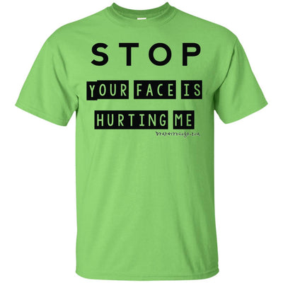 Stop Face Hurting Light T-shirt
