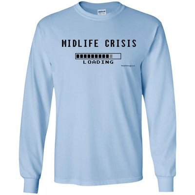 Midlife Crisis Loading Long Sleeve Light T-shirts