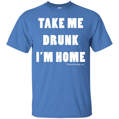 Take Me Drunk I'm Home Dark T-shirt