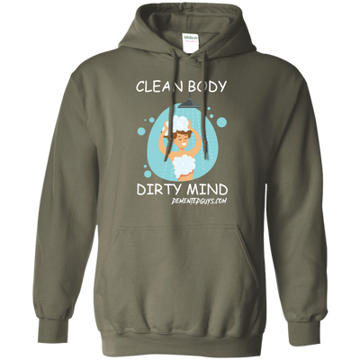 Clean Body Dirty Mind Long Sleeve Pullover Hoodie 8 oz.