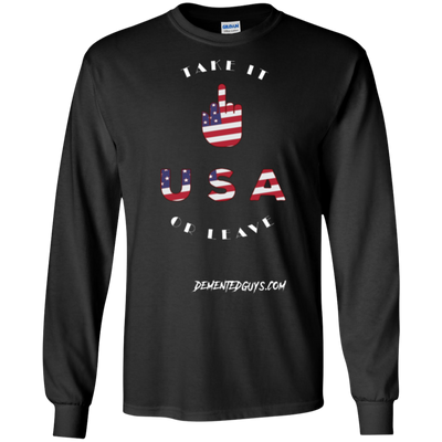 Take It or Leave It Long Sleeve T-Shirt