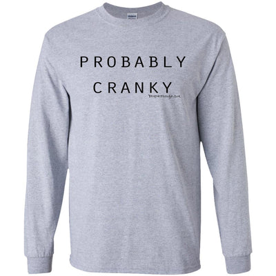 Probably Cranky Long Sleeve Light T-shirts