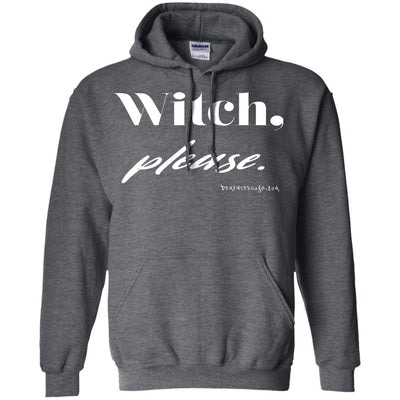 Witch Please Hoodies