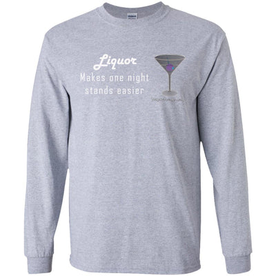 Liquor Makes One Night Stands Easier Long Sleeve Dark T-shirts