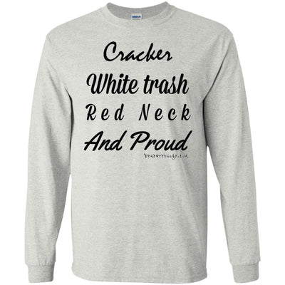 Cracker White Trash Red Neck Proud Long Sleeve Light T-shirts