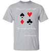 Play Your Cards Right You Might Get Lucky Short Sleeve Tshirt