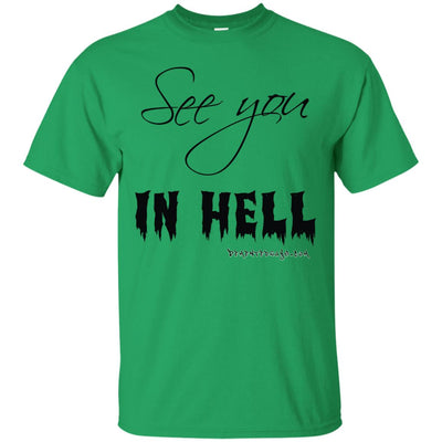 See you in Hell Light T-Shirt