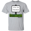 Stay On The Grass Short Sleeve T-Shirt