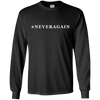 #NEVERAGAIN LONG SLEEVE T-Shirt