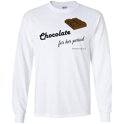 Chocolate For Her Period Long Sleeve Light T-shirts