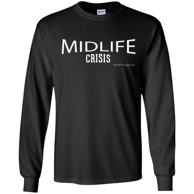 Midlife Crisis Long Sleeve Dark T-shirts