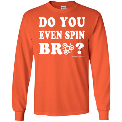 Do You Even Spin Bro  Long Sleeve Dark T-shirts